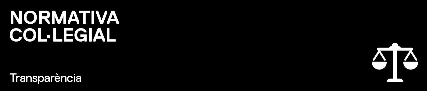 TRANSPARÈNCIA - Normativa col·legial