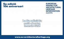Premi Europeu d'Intervenció en el Patrimoni Arquitectònic