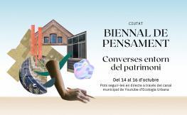 El COAC participa a la Biennal de Pensament amb una sèrie de jornades per reflexionar sobre el patrimoni arquitectònic