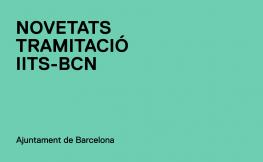 Nous requeriments en la tramitació dels IITs de l'Ajuntament de Barcelona