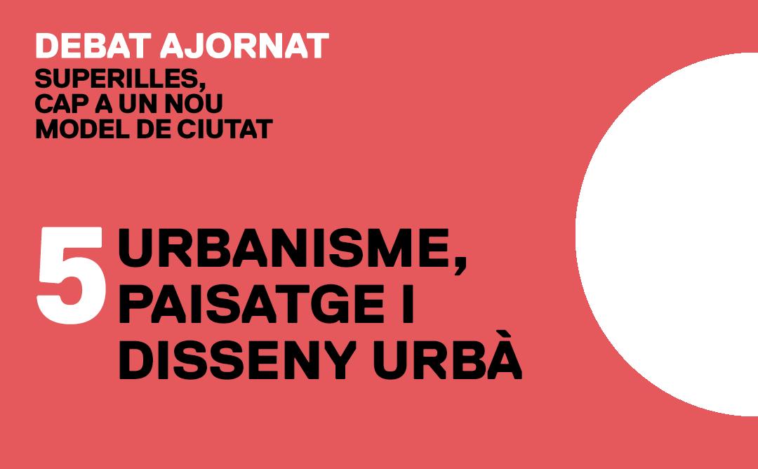 Elrnat Superilles: urbanisme, paisatge i disseny urbà