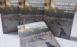 """llibre """"Girona XX-XXI. Geografia urbana d'una ciutat en moviment"""", de Narcís Sastre"""