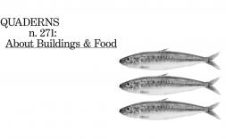 El nou número de Quaderns reflexiona sobre el menjar, l'arquitectura i la ciutat