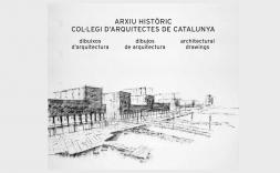 """Portada del llibre """"Arxiu Històric Col·legi d'Arquitectes de Catalunya. Dibuixos d'Arquitectura"""""""